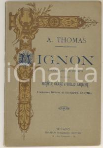 1906 Ambroise THOMAS Michel CARRE' Jules BARBIER Mignon - Opera *Ed. SONZOGNO