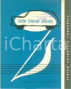 1960 ca MILANO Centro Autoradio Lombardia PHILIPS *Opuscolo ILLUSTRATO