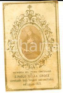 1875 OVADA (AL) SAN PAOLO DELLA CROCE Primo centenario *Santino con FOTO
