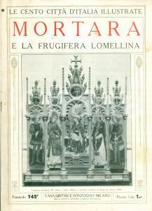 1925 LE CENTO CITTA' D'ITALIA Mortara e frugifera LOMELLINA *Rivista ILLUSTRATA