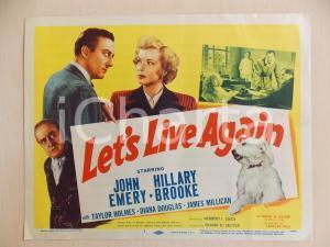 1948 LET'S LIVE AGAIN John EMERY Hillary BROOKE *Manifestino LOBBY CARD