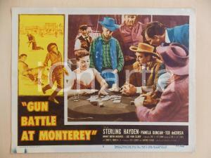 1957 GUN BATTLE AT MONTEREY Sterling HAYDEN Partita poker al saloon *Manifestino