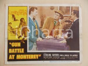 1957 GUN BATTLE AT MONTEREY Sterling HAYDEN Lee VAN CLEEF Manifestino LOBBY CARD