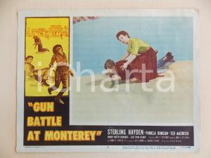 1957 GUN BATTLE AT MONTEREY Pamela DUNCAN soccorre naufrago *Manifestino