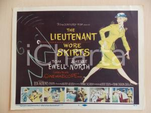 1956 LIEUTENANT WORE SKIRTS Tom EWELL Sheree NORTH *Manifestino LOBBY CARD
