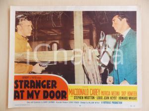 1956 STRANGER AT MY DOOR Macdonald CAREY Skip HOMEIER *Manifestino LOBBY CARD