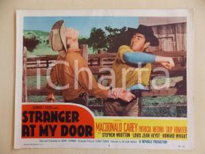 1956 STRANGER AT MY DOOR Rissa tra Macdonald CAREY Skip HOMEIER *Manifestino