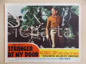 1956 STRANGER AT MY DOOR Macdonald CAREY con cavallo *Manifestino LOBBY CARD