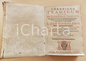 1696 Carlo IMBONATI Chronicon tragicum sive de eventibus tragicis *Volume RARO