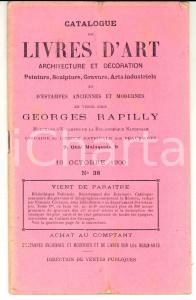 1900 PARIS Librairie GEORGES RAPILLY Catalogue de livres d'art et estampes n°38