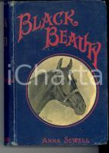 1898 LONDON Anna SEWELL Black Beauty *Ed. Jarrold & Sons Ill. AUSTEN