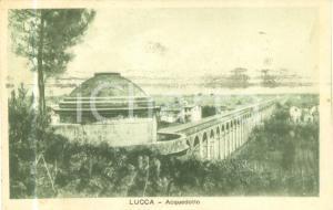 1935 ca LUCCA veduta dell'acquedotto *Cartolina postale FP VG