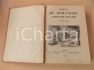 1861 - 1862 JOURNAL DU DIMANCHE nn. 401 - 487 Littérature histoire ILLUSTRATO