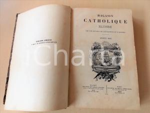 1853 MAGASIN CATHOLIQUE ILLUSTRE Annata completa in un volume