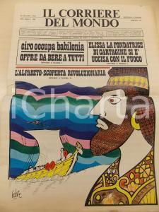 1970 CORRIERE DEL MONDO Ciro occupa Babilonia e offre da bere *Giornale SATIRICO