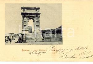1901 ANCONA Arco TRAIANO *Cartolina postale ANIMATA FP VG