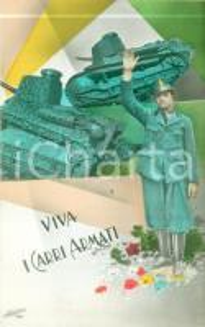 1941 PROPAGANDA DI GUERRA WW2 Viva i carri armati! *Cartolina FP NV