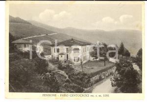 1953 PASSO CENTOCROCI (SP) Veduta di una pensione *Cartolina FG VG