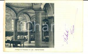 1905 LODI Collegio SAN FRANCESCO Refettorio *Cartolina timbro Direzione Collegio