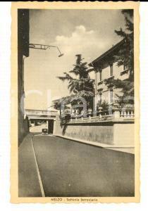 1942 MELZO (MI) Sottovia ferroviario *Cartolina postale ANIMATA auto FP NV