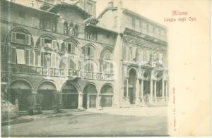 1900 ca MILANO Veduta della Loggia degli OSII *Cartolina FP NV