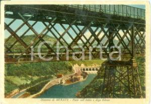 1960 ca MERATE (LC) Ponte sull'ADDA e Diga EDISON *Cartolina FG NV
