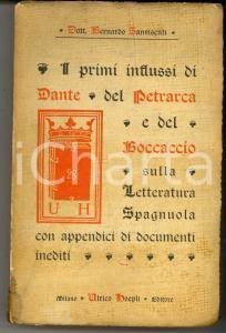 1902 SANVISENTI Primi influssi di Dante sulla letteratura spagnuola *HOEPLI