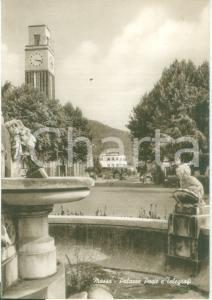 1940 ca MASSA (MS) Palazzo Poste e Telegrafi *Cartolina FG NV