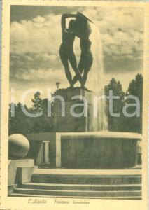 1966 L'AQUILA La fontana luminosa Cartolina postale FG VG