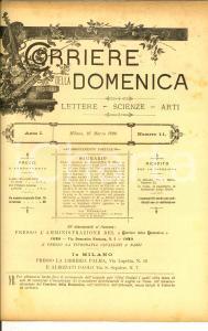 1890 CORRIERE DELLA DOMENICA Padre Agostino da Montefeltro *Anno I n° 11