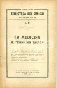 1929 BIBLIOTECA DEI CURIOSI Edoardo TINTO La medicina al tempo dei Faraoni