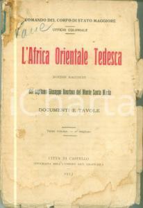 1913 Giuseppe BOURBON DEL MONTE SANTA MARIA Africa Orientale Tedesca DANNEGGIATO