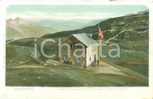 1900 ca RECOARO TERME (VI) Rifugio di Campogrosso del CAI *Cartolina FP NV