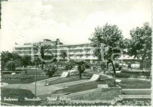 1959 PALERMO Veduta dell'Hotel PALACE a MONDELLO *Cartolina FG VG