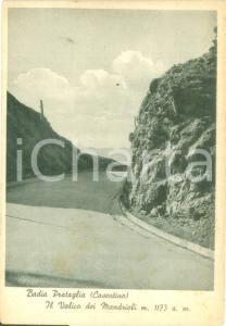1948 POPPI (AR) Valico dei Mandrioli a BADIA PRATAGLIA *Cartolina FG NV