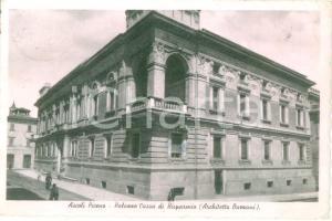 1948 ASCOLI PICENO Palazzo Cassa di Risparmio Architetto BAZZANI Cartolina FP VG