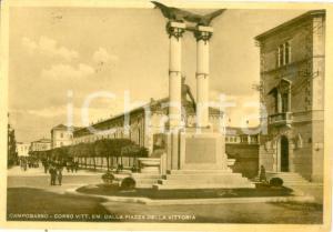 1940 ca CAMPOBASSO Corso Vittorio Emanuele Piazza Vittoria *Cartolina FG NV