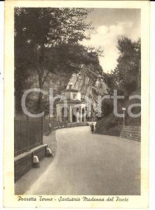 1941 PORRETTA TERME (BO) Santuario della Madonna del Ponte *Cartolina FG VG