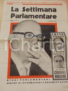 1959 LA SETTIMANA PARLAMENTARE Lotta BIANCHI-DE BIASI per nucleare *Anno I n° 6