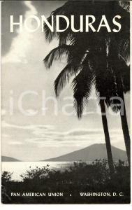 1946 PAN AMERICAN UNION Opuscolo HONDURAS - ILLUSTRATO 31 pp. VINTAGE