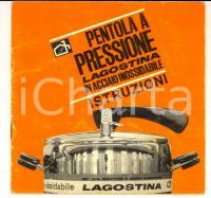 1970 ca LAGOSTINA Libretto istruzioni pentola a pressione in acciaio *ILLUSTRATO