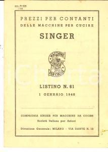 Gennaio 1948 MILANO Macchine da cucire SINGER Listino prezzi n. 61 *Opuscolo