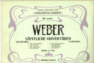 1910 Carl Maria von WEBER Samtliche Ouverturen - Piano *Ed. UNIVERSAL n° 4681