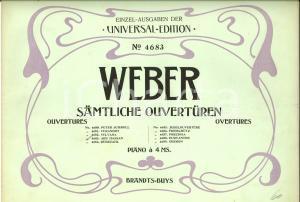 1910 Carl Maria von WEBER Samtliche Ouverturen - Piano *Ed. UNIVERSAL n° 4683
