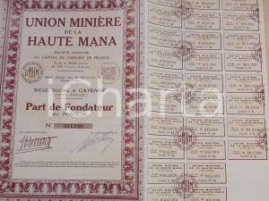 1948 CAYENNE (GUYANE FRANCAISE) Union Minière de la HAUTE MANA Part de Fondateur