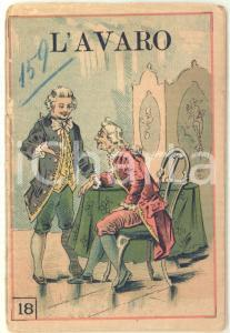 1890 ca TEATRO Carlo GOLDONI L'avaro *Ed. Giovanni GUSSONI MILANO