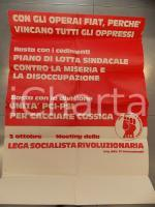 1977 LEGA SOCIALISTA RIVOLUZIONARIA Meeting pro operai FIAT *Manifesto 68x90 cm