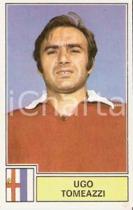 PANINI - CALCIATORI 1971 - 1972 Figurina Ugo TOMEAZZI Serie A MANTOVA