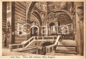 1957 ASCOLI PICENO Altare Maggiore della Cattedrale *Cartolina FG VG