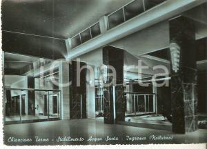 1955 CHIANCIANO TERME (SI) Stabilimento ACQUA SANTA Notturno *Cartolina FG VG